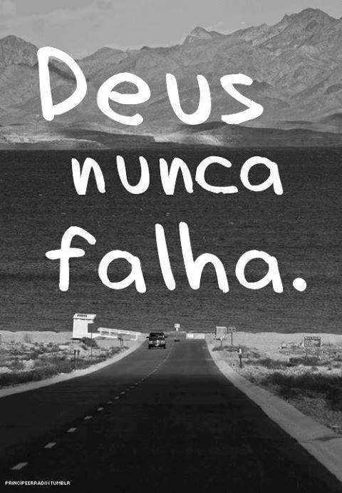 Deus Nunca Falha